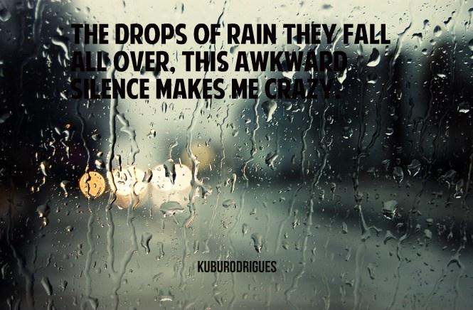 Blink 182 down. rain, silence, awkward.