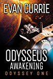 Odysseus Awakening (Odyssey One Book 6) by Evan Currie (Author) #Kindle US #NewRelease #ScienceFiction #SciFi #eBook #ad