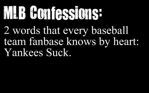 Unless of course, you're a Skankees fan... // My poor uncle. A Yankees fan, married into a Red Sox family.