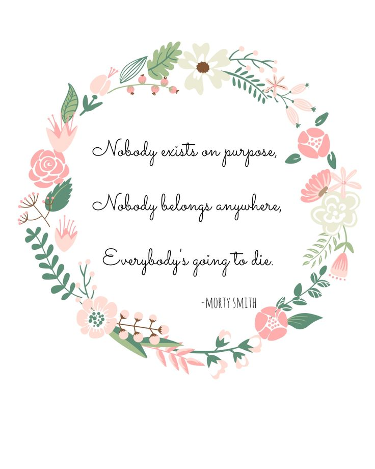 Rick and Morty printable quote with floral wreath