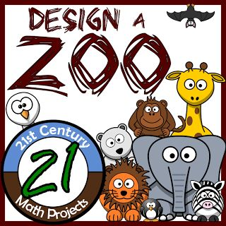 21st Century Math Projects -- Engaging Middle & High School Math Projects: Design a Zoo -- Integrated Geometry Area & Perimeter Project
