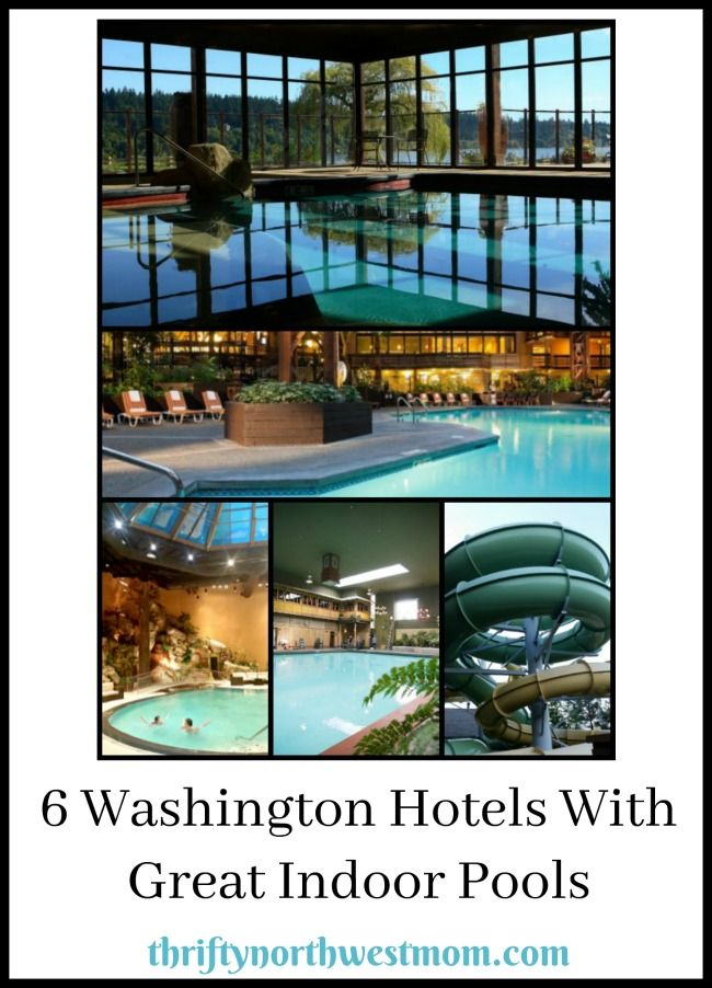 6 Washington Hotels With Great Indoor Pools (Staycation Ideas)!