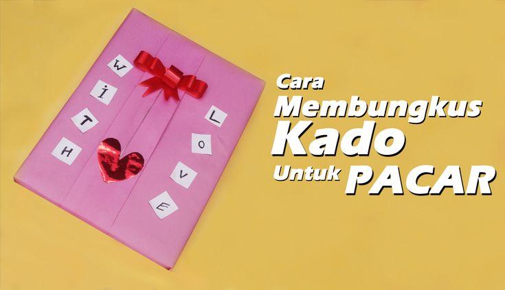 Cara Membungkus Kado Untuk Pasangan Tercinta/How to a wrap lovely gift