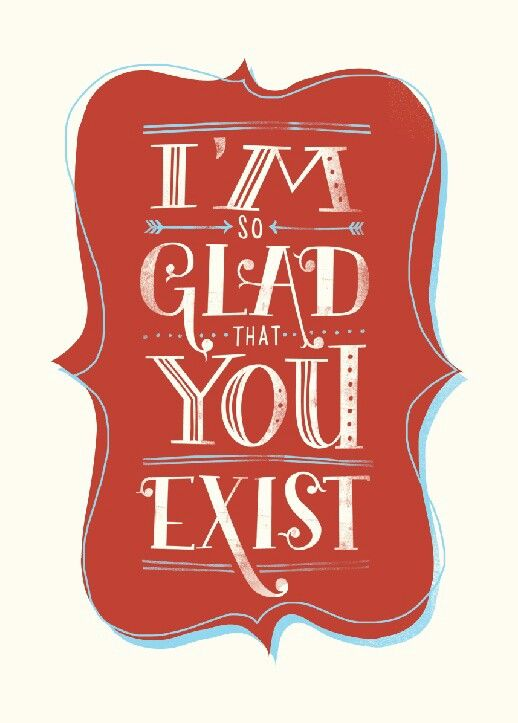 Awesome positive message incorporated with some solid typography.