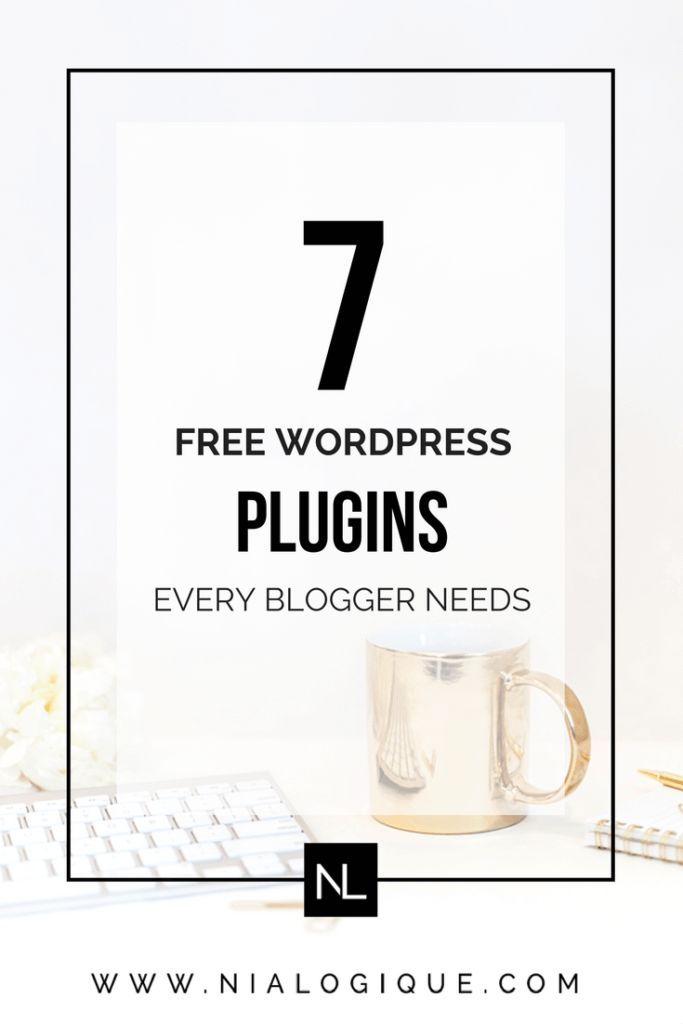 The 7 Free WordPress Plugins Every Blogger Should Have | Ranging from SEO to website functionality, Nialogique recommends the top 7 free WordPress plugins to install on your blog.