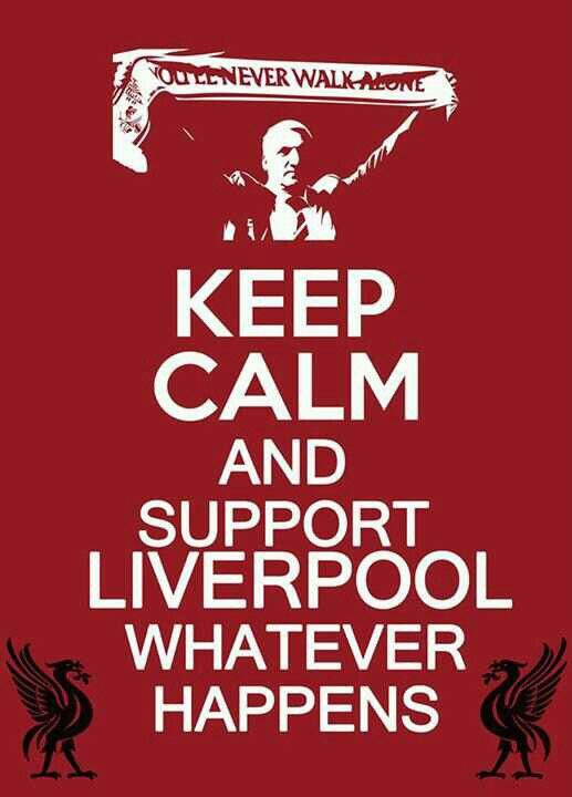 Liverpool fc, After FC Barcelona the best Club...You will never walk alone, lalalala