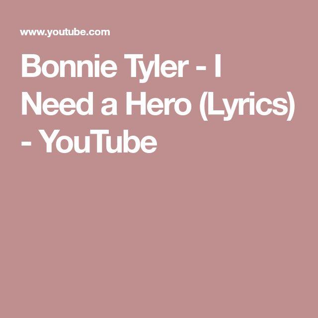 Bonnie Tyler - I Need a Hero (Lyrics) - YouTube