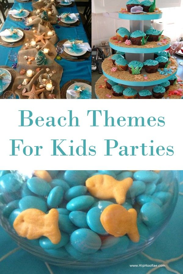 Kids Beach Theme Party Ideas With Images Beach Birthday Party