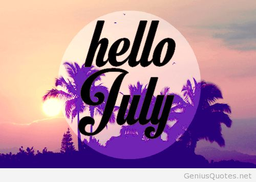 Hello July Wallpapers Twitter Welcome Month Of