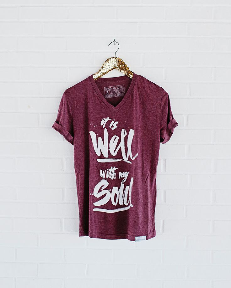 it is well with my soul / inspirational clothing / graphic t-shirt