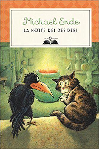 Amazon.it: La notte dei desideri - Michael Ende, L. Serafini, E. Dell'Anna Ciancia, R. Carpinella Guarneri - Libri