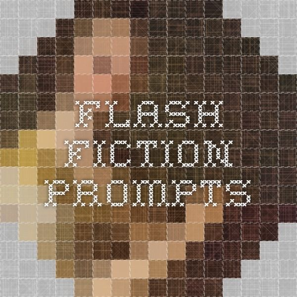 Flash fiction creative writing prompts