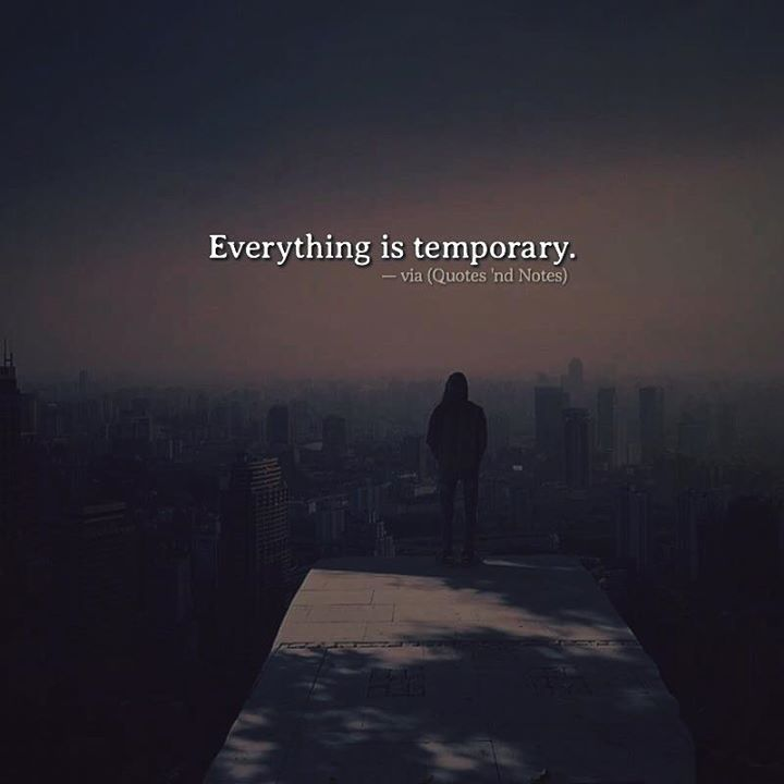 Everything is temporary. via (http://ift.tt/2msmUn4)