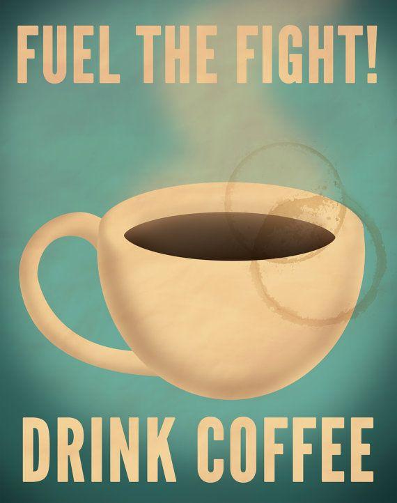 Coffee Propaganda Poster by Justonescarf on Etsy, $8.50    Kitchen??