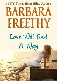 Love Will Find A Way: Worth Reading, Kindle Ebook, Barbarafreethi, Books Worth, Author Barbara, Angel Cards, Barbara Freethi, Free Kindle Books, Romantic Stories