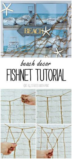 Beach Decor Decorative Fishnet Tutorial, DIY Ideas with rope