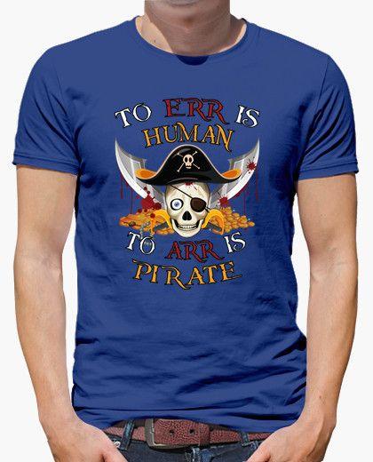 "Camiseta de Calavera Pirata. ""To Err Is Human, To Arr Is Pirate"""