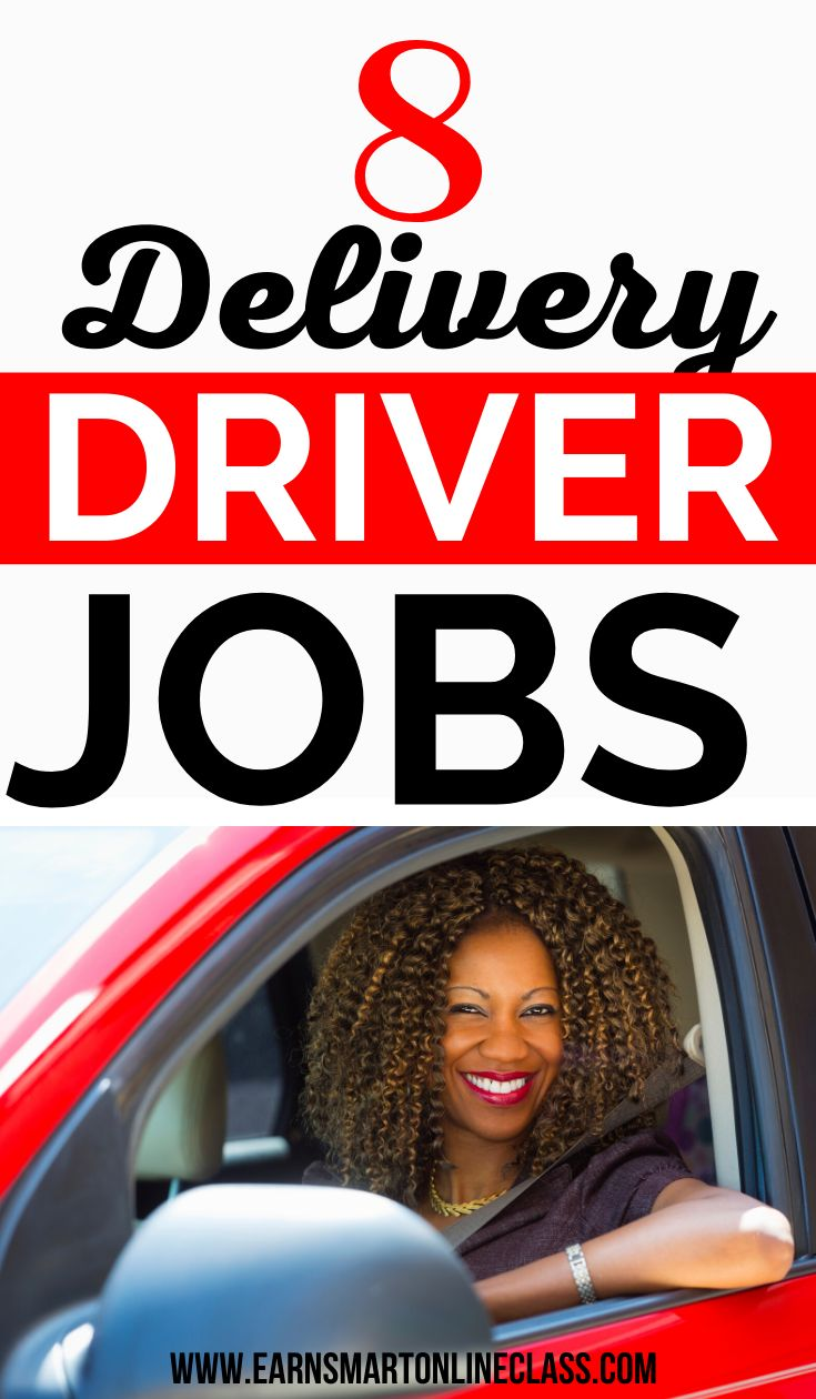 10 best delivery driver jobs hiring near me 2020 guide