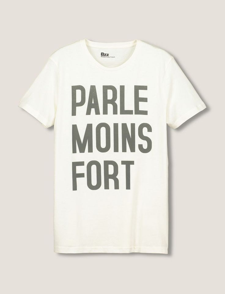 "T-shirt manches courtes, col rond. Message ""Parle moins fort"". Coupe droite"