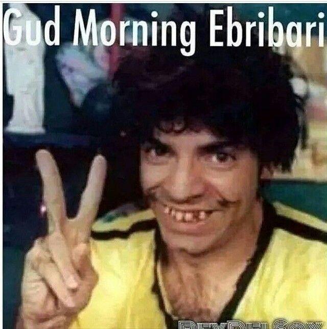 Good Morning Meme Spanish : Haha gud morning ebribari good everybody