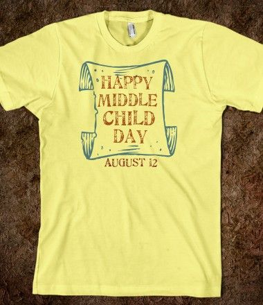 Happy Middle Child Day