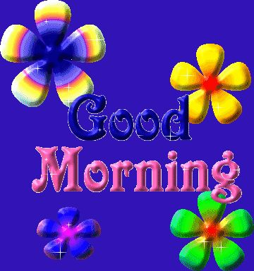 Animated Good Morning | ... http animatedimagepic com good morning animated image good morning/ From Nancy..