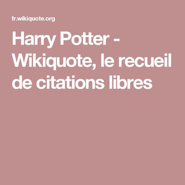 Harry Potter - Wikiquote, le recueil de citations libres