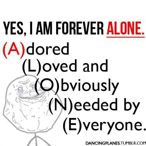 17 Best images about Forever Alone on Pinterest | Couple ...