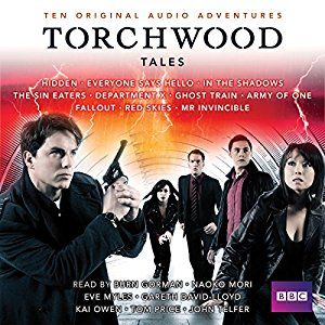 Torchwood Tales: Torchwood Audio Originals (Audible Audio Edition): Steven Savile, Dan Abnett, James Goss, Eve Myles, Gareth David-Lloyd, Kai Owen
