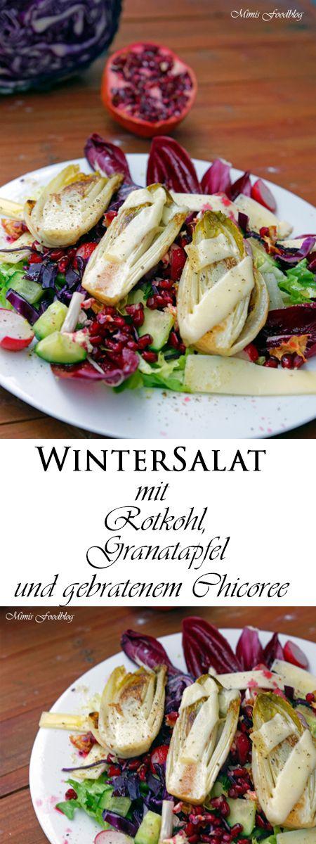Der selbst und frisch gemachte Wintersalat mit Rotkohl, Granatapfel mit gebratenem Chicoree ist eine fruchtig-frische Abwechslung auf dem Esstisch.