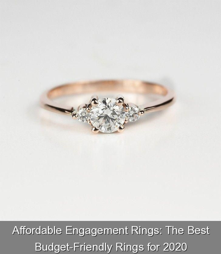 Affordable Engagement Rings The Best Budget Friendly Rings For 2020 301797 Wedding Rings Weddingrings Shopping For An Engagement Ring For Less Than 1 00 2020