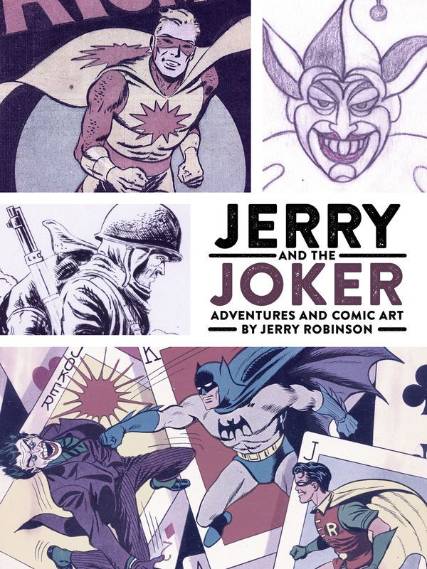 In this art-infused memoir by the late Jerry Robinson, learn how a seventeen-year-old became the artist on Detective Comics and Batman-and created one of the most famous villains of all time: the Joker. This volume includes never-before-published full-page artwork from Detective Comics and Batman, covers featuring Batman, Robin, and the Joker, and much more. #art #book