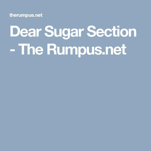 Dear Sugar Section - The Rumpus.net