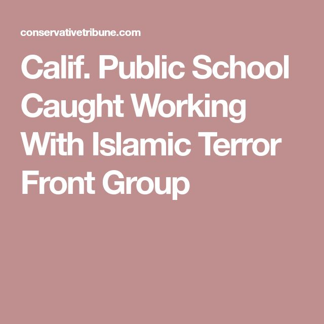 Calif. Public School Caught Working With Islamic Terror Front Group