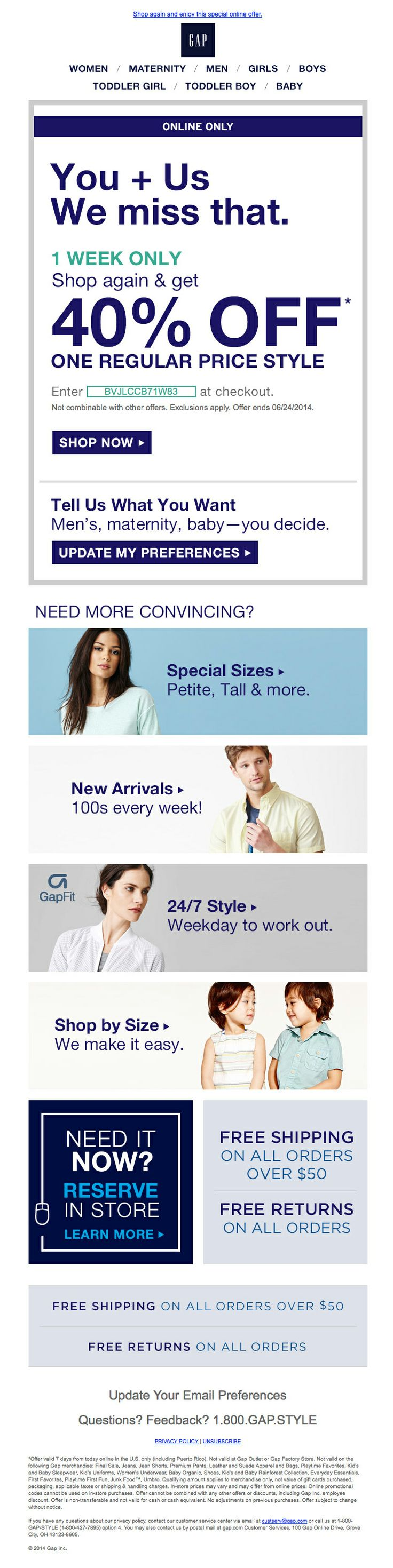 """Win Back campaign from GAP, provides an offer, invite to update preferences, and touts the """"why Gap"""" features and functionality."""