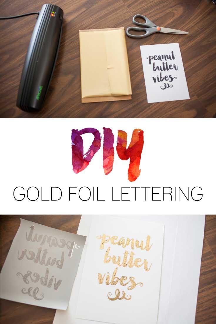 Vinyl lettering decals for crafts - Diy Gold Foil Lettering Do It Yourself Gold Foil Prints Tutorial