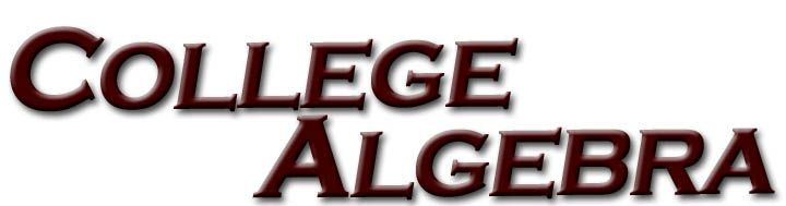 If you need help in college algebra, you have come to the right place.
