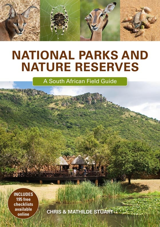 National Parks and Nature Reserves: A South African Field Guide