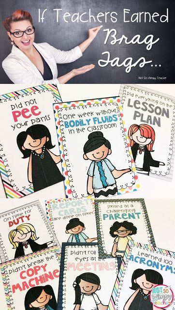 If teachers earned brag tags... Check out these free brag tags that every teacher deserves!