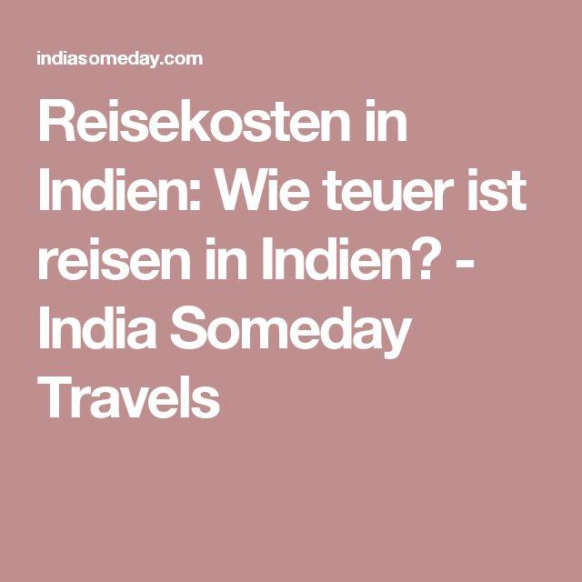Reisekosten in Indien: Wie teuer ist reisen in Indien? - India Someday Travels