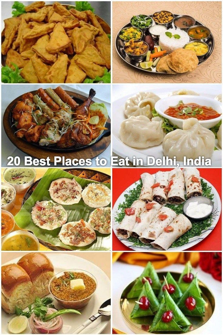 20 Best Places To Eat In Delhi India Delhi Famous Food Restaurants Foodietravelstreetfood Indian Food Recipes Eat Food