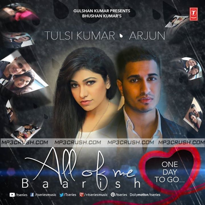 Shakiyaan Song Download Lyrics Mp3: All Of Me Baarish Tulsi Kumar Arjun Mp3 Download Song