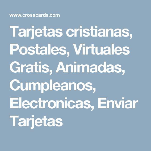 Tarjetas cristianas, Postales, Virtuales Gratis, Animadas, Cumpleanos, Electronicas, Enviar Tarjetas