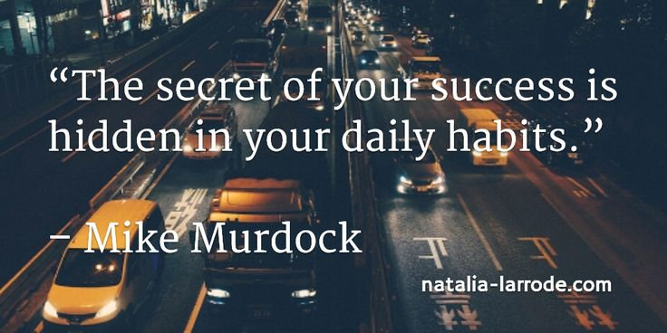 """The secret of your success is hidden in your daily habits."" – Mike Murdock #quotes #thoughtoftheday    