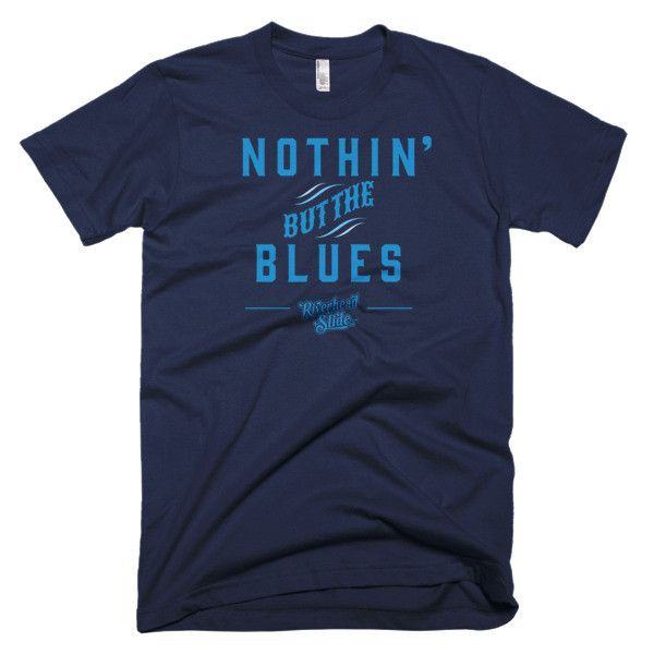 Nothin' But The Blues | Short sleeve men's t-shirt