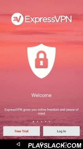 ExpressVPN - VPN For Android  Android App - playslack.com ,  Free your Internet and secure your data with ExpressVPN, the fastest VPN for Android. ExpressVPN is blazing fast, ultra secure, and 1-click simple.  Try ExpressVPN for 24 hours totally free!  ExpressVPN for Android provides a fast and encrypted connection for your Android phone or tablet. With ExpressVPN, you can:- Change your IP address to any of 97+ locations in 78 countries around the world. - Unblock georestricted content and…