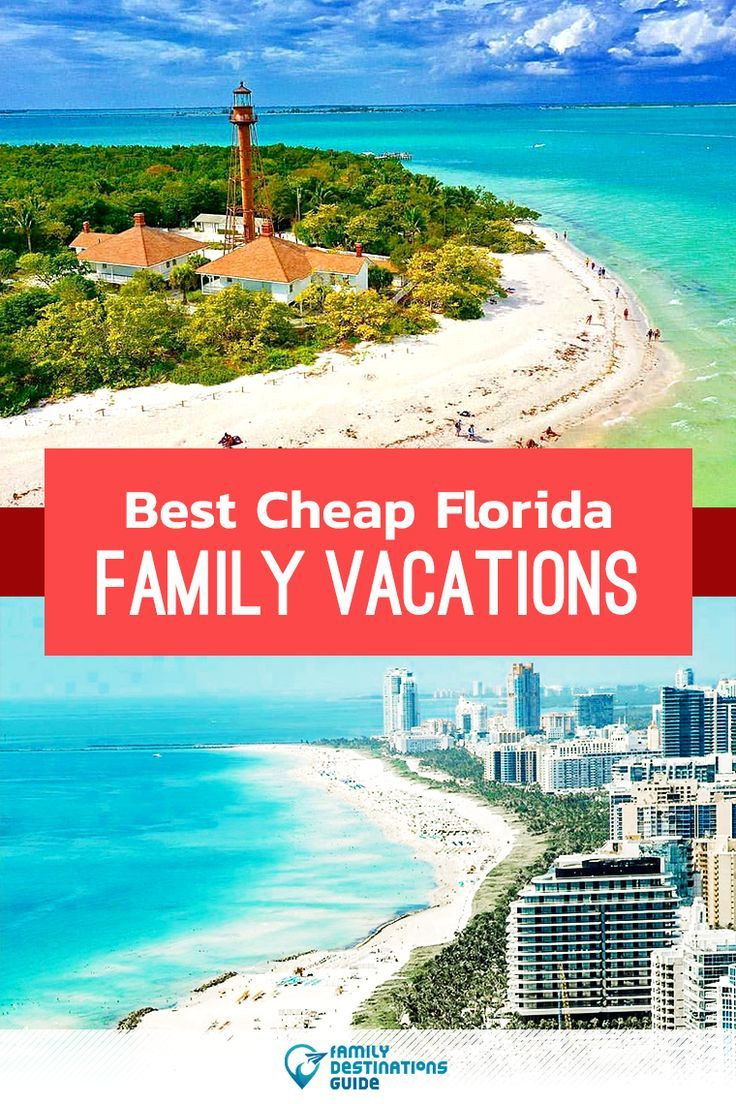 Best Cheap Florida Family Vacations Cheap Family Beach Vacations Florida Family Vacation Affordable Family Beach Vacations