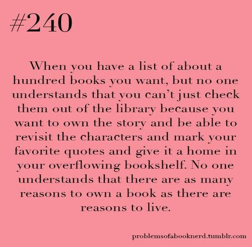 Owning a book is so different from just borrowing it!