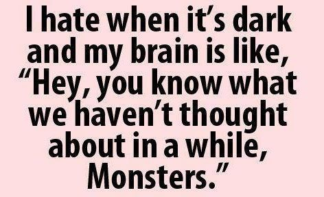 Hahaha so true!: Giggle, Quotes, Truth, Funny Stuff, So True, Thought, Scary Movie, Monsters