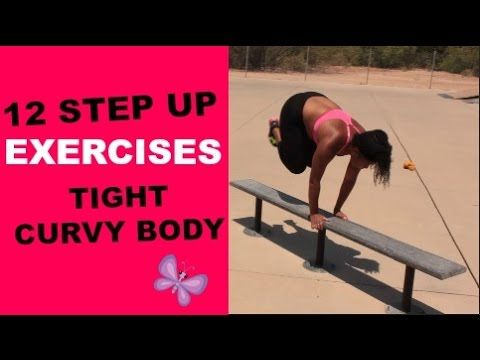 12 Step Up Exercises For Curvy Women | Decembers Fitness Meal and Exercise Plans